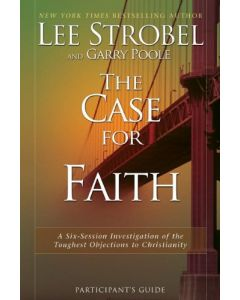 Case for Faith Participant's Guide, The
