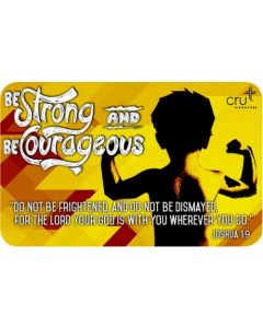 Gift Card - Be Strong And Be Courageous
