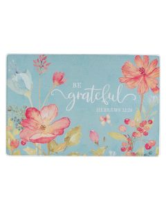 Cutting Board: Glass-Be Grateful, Medium, GLC017