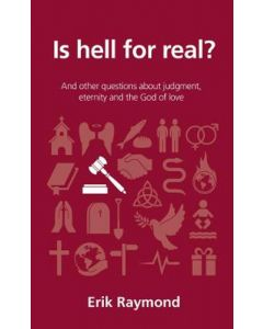 Is hell for real?