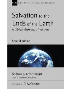 Salvation to the Ends of the Earth-2nd Edition