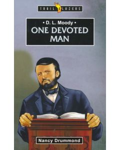 TrailBlazers Series-D L Moody, One Devoted Man